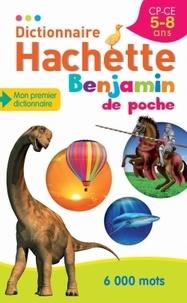 Jean-Pierre Mével - Dictionnaire Hachette Benjamin de poche - CP-CE 5-8 ans.