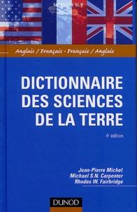 Jean-Pierre Michel et Michael-S-N Carpenter - Dictionnaire des sciences de la terre - Anglais/Français, Français/Anglais.