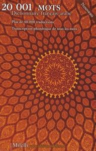 Jean-Pierre Milelli et Jinane Chaker-Sultani - 20 001 mots - Dictionnaire français-arabe.