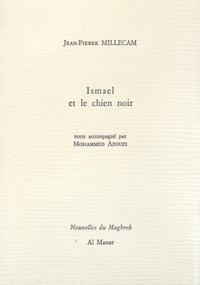 Jean-Pierre Millecam - Ismael et le chien noir.