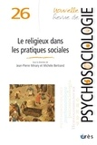 Jean-Pierre Minary et Michèle Bertrand - Le religieux dans les pratiques sociales - Troubles alimentaires entre mère et bébé.