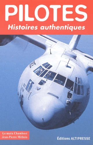 Jean-Pierre Mithois et Germain Chambost - .
