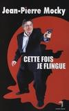 Jean-Pierre Mocky - Cette fois je flingue.