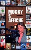 Jean-Pierre Mocky et André Coutin - Mocky s'affiche.