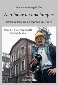 Birrascarampola.it A la lueur de nos lampes - Récits de mineurs de charbon en France Image