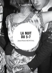 Jean-Pierre Montal - La Nuit du 5-7.