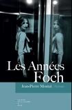 Jean-Pierre Montal - Les Années Foch.
