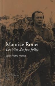 Jean-Pierre Montal - Maurice Ronet - Les vies du feu follet.