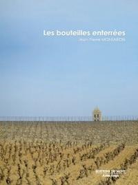 Jean-Pierre Montaron - Les bouteilles enterrées.