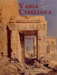 Jean-Pierre Montesino - Varia Cybeliana - Tome 1.