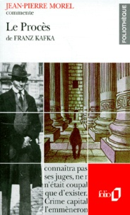 Jean-Pierre Morel - Le procès de Franz Kafka.