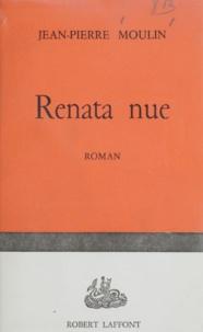 Jean-Pierre Moulin - Renata nue.