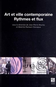 Jean-Pierre Mourey et Béatrice Ramaut-Chevassus - Art et ville contemporaine - Rytmes et flux.
