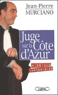Histoiresdenlire.be Juge sur la Côte d'Azur. Missions impossibles Image