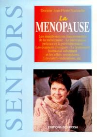 La ménopause - Jean-Pierre Naccache |
