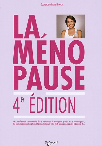 Jean-Pierre Naccache - La ménopause.
