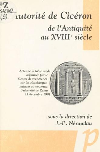 L'Autorité de Cicéron, de l'Antiquité au XVIIIe siècle