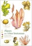 Jean-Pierre Nicolas et Loïc Tréhin - Algues des côtes bretonnes.