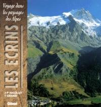 Jean-Pierre Nicollet et Thierry Grand - Voyage dans les paysages des Alpes - Les Ecrins.