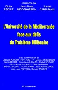 Jean-Pierre Nigoghossian et Didier Raoult - L'Université de la Méditerranée face aux défis du troisième millénaire.