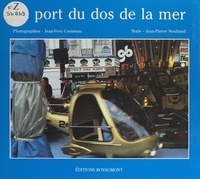 Jean-Pierre Nouhaud et Jean-Yves Cousseau - Le port du dos de la mer.