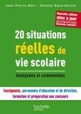 Jean-Pierre Obin et Chantal Daux-Garcia - 20 situations réelle de vie scolaire - Analysées et commentées.