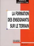 Jean-Pierre Obin et Alain Bouvier - La formation des enseignants sur le terrain.