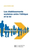 Jean-Pierre Obin - Les établissements scolaires entre l'éthique et loi.