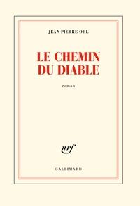 Jean-Pierre Ohl - Le chemin du diable.