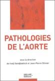 Jean-Pierre Ollivier et Iradj Gandjbakhch - Pathologies de l'aorte.