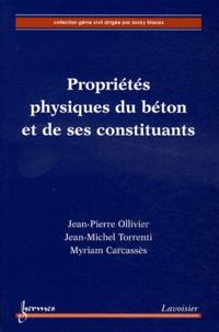 Propriétés physiques du béton et de ses constituants - Jean-Pierre Ollivier pdf epub