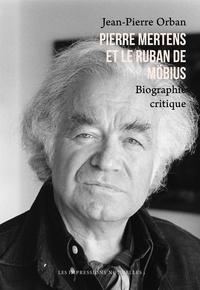 Jean-Pierre Orban - Pierre Mertens - Le siècle pour mémoire.