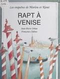 Jean-Pierre Orban et Françoise Clabots - Rapt à Venise.