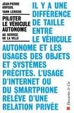 Jean-Pierre Orfeuil et Yann Leriche - Piloter le véhicule autonome - Au service de la ville.