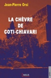 Jean-Pierre Orsi - La chèvre de Coti-Chiavari.