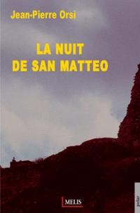 Jean-Pierre Orsi - La nuit de San Matteo.