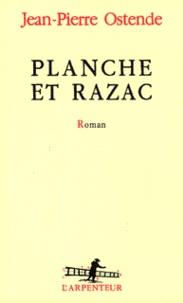 Jean-Pierre Ostende - Planche et Razac.