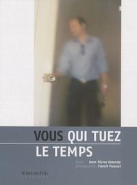 Jean-Pierre Ostende et Franck Pourcel - Vous qui tuez le temps.