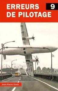 Jean-Pierre Otelli - Erreurs de pilotage - Tome 9.