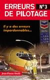 Jean-Pierre Otelli - Erreurs de pilotage - Tome 3.