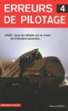 Jean-Pierre Otelli - Erreurs de pilotage - Tome 4.