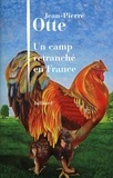 Jean-Pierre Otte - Un camp retranché en France.