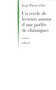 Jean-Pierre Otte - Un cercle de lecteurs autour d'une poêlée de châtaignes.