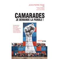 Jean-Pierre Pagé - Camarades, je demande la parole!.