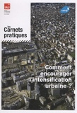 Jean-Pierre Palisse - Comment encourager l'intensification urbaine ?.