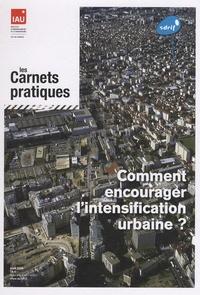 Jean-Pierre Palisse - Comment encourager l'intensification urbaine ?.