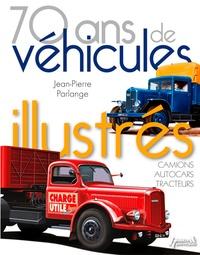 70 ans de véhicules illustrés - Camions, autocars, tracteurs.pdf