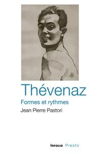 Jean-Pierre Pastori - Thévenaz, formes et rythmes.