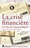 Jean-Pierre Patat - La crise financière et la fin de l'Ancien Régime.