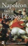 Jean-Pierre Patat - Napoléon face à l'Espagne - 1808.